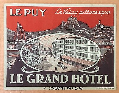 Old Luggage Label Le Grand Hotel et Dominion , Le Puy, France