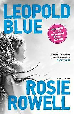 Leopold Blue, Rosie Rowell, New