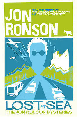 Lost at Sea: The Jon Ronson Mysteries, Ronson, Jon, New