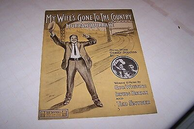 "Antique sheet music (My wife's gone to the country ""Hurrah!Hurrah!"") 1909"
