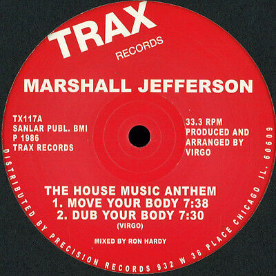 Marshall Jefferson – The House Music Anthem / Move Your Body / Houseclassics 12""