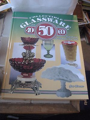 GLASSWARE FROM THE 40's, 50's & 60's 5th EDITION REFERENCE BOOK BY GENE FLORENCE