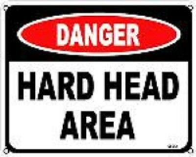 """Danger Hard Head Area  8""""x10"""" Metal Novelty Silly Signs"""