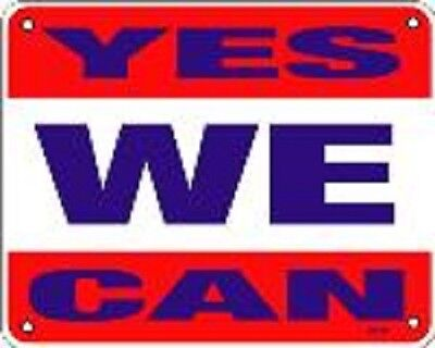 "Yes We Can  8""x10"" Metal Novelty Silly Signs"