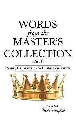 Words from the Master's Collection: Part 1 by Vickie Campbell (Paperback)