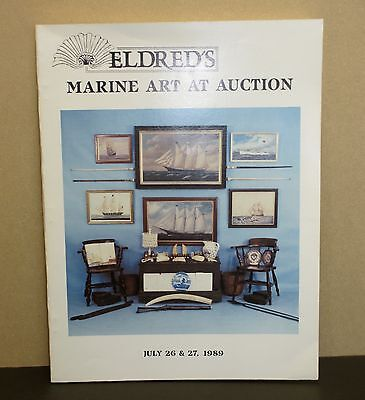 Eldred's Marine Art At Auction Catalog July 26-27 1989 with Prices Realized