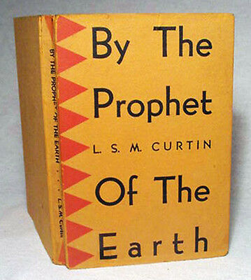 By the Prophet of the Earth—Pima Ethnobotany—Scarce 1949 First Edition Hardback