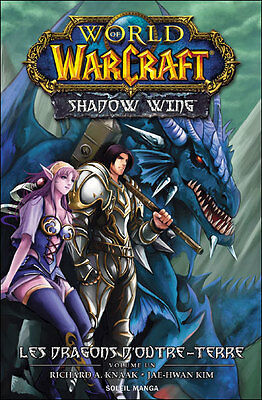 WORLD OF WARCRAFT SHADOW WING tome 1 Knaak Jae-Hwan Kim manga