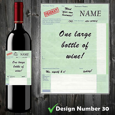 Personalised Perscription Wine Bottle Label, Funny, Spoof,Perfect Birthday Gift!