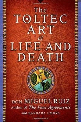 The Toltec Art of Life and Death, Emrys, Barbara, Ruiz, Don Miguel, New Book