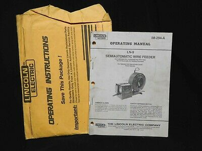 Original LINCOLN WELDERS * LN-9 * Semiautomatic WIRE FEEDER * OPERATING MANUAL
