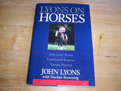 Lyons On Horses by John Lyons Horse Training Program Horse Book