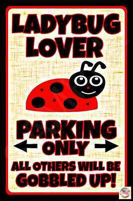 Ladybug Lover Parking Only Metal Sign 8X12 Made In Usa! Garden Yard All Weather