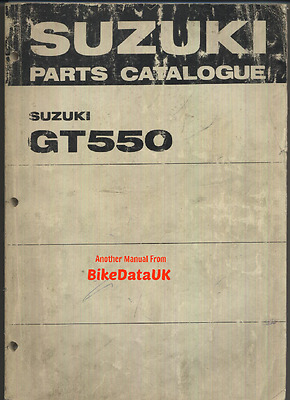 Genuine Suzuki GT550 J K (1972-1973) Parts List Catalogue Manual Book GT 550