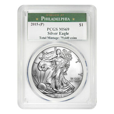2015 (P) 1 oz Silver American Eagle $1 Coin PCGS MS 69 1 of 79,640 Struck