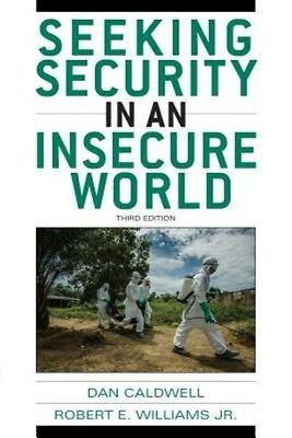 Seeking Security in An Insecure World by Dan Caldwell Paperback Book (English)