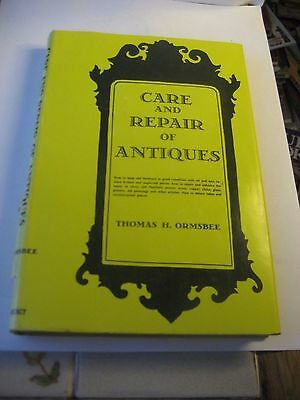 Care & Repair Of Antiques Reference Book By Thomas Ormsbee