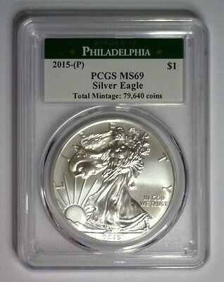 2015 (P) American Silver Eagle $1 ~ PCGS MS 69 ~ LOW MINTAGE!