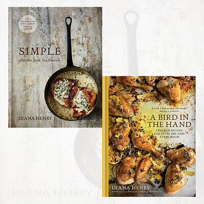 Diana Henry Collection 2 Books Set(SIMPLE,A Bird in the Hand) Hardcover New
