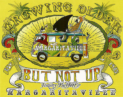 Growing Older Not Up Jimmy Buffett Margaritaville Photo Print 11x14 Birthday