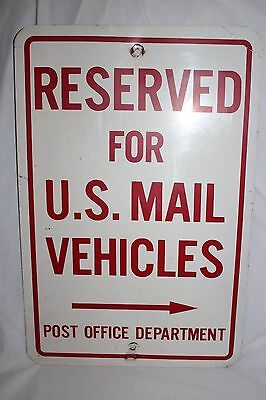 Vintage Post Office Department Reserved for U. S. Mail Vehicles Metal Sign