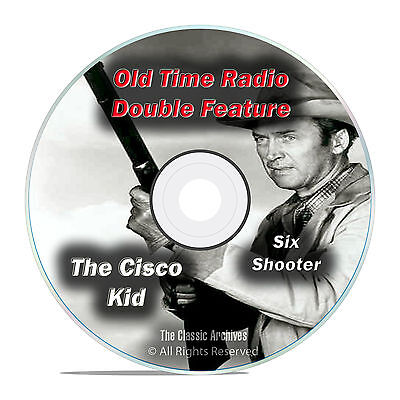 The Cisco Kid, Six Shooter, All 474 Episodes Full Run Old Time Radio OTR DVD F87