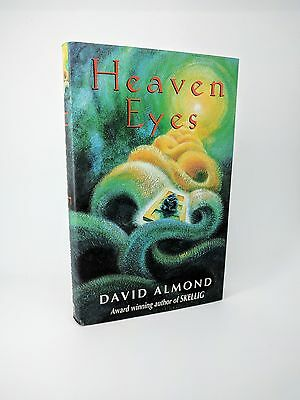 Heaven Eyes by David Almond - First Edition 1st/1st Signed