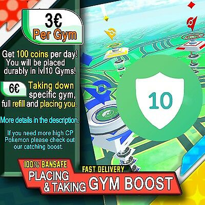 Placing into lvl10 Gym - Destroying Gym - Gym Boost -  Pokemon GO Services