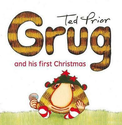 Grug and His First Christmas by Ted Prior Paperback Book Free Shipping!