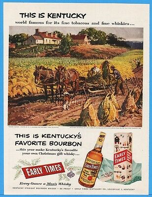 1953 Early Times Bourbon Kentucky Tobacco Golden Harvest  RE Lougheed Art Ad
