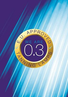 Sunbed Tanning Tan Poster - 'We are 0.3 E.U. approved Tanning Lamps' A3 Size