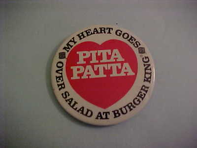 Burger King My Heart Goes Pita Patta Over Salad Pinback Button
