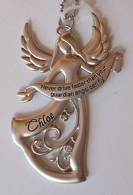 f Chloe Never Drive faster than your GUARDIAN ANGEL can fly CAR CHARM ornament