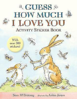 GUESS HOW MUCH I LOVE YOU Activity Sticker Book / SAM McBRATNEY9781406370676