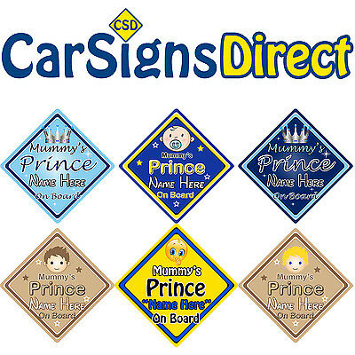 Personalised Mummys Prince On Board Car Sign - Baby/Child Safety - 6 Choices