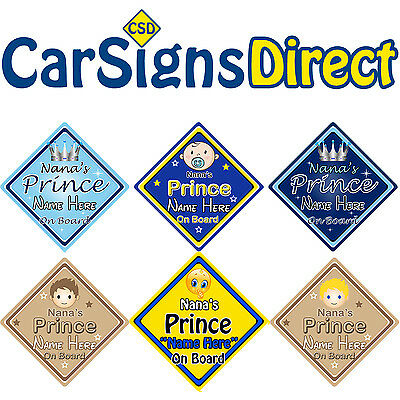Personalised Nanas Prince On Board Car Sign - Baby/Child Safety - 6 Choices