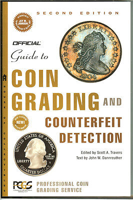 Coin Grading and Counterfeit Detection book Second Edition