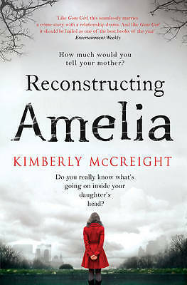 Reconstructing Amelia, Kimberly McCreight, New