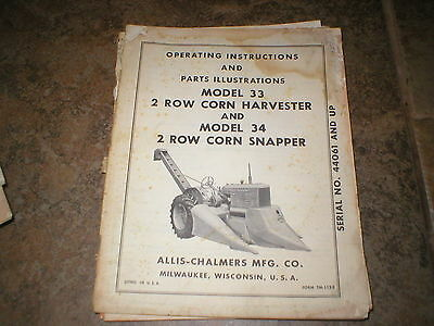 Allis Chalmers 33 2 Row Corn Harvester 34 Snapper Operators Manual WD WC Tractor