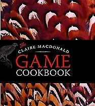 The Claire MacDonald Game Cookbook, Claire MacDonald, New