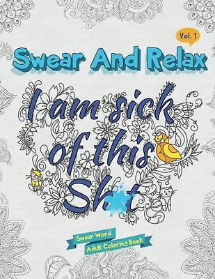 Swear Word Adult Colouring Book Swearing Stress Relief Relax Colour Gift FAST