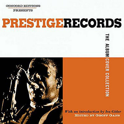 PRESTIGE RECORDS Album Cover Collection OOP HC w/CD NEW SEALED - MSRP $50 Miles