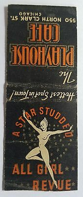 Rare Matchbook Cover - THE PLAYHOUSE CAFE - CHICAGO  ALL GIRL REVUE  REVERSE PIC