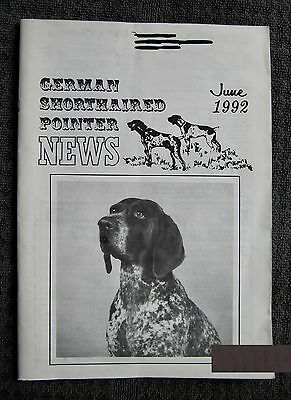 "German Shorthaired Pointer - "" News "" Magazine - June 1992 - Slightly Used"
