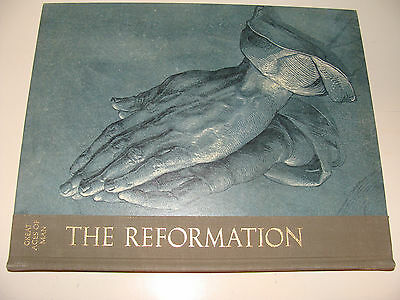 Great Ages of Man The Reformation by Edith Simon 1966 Time-Life History Series