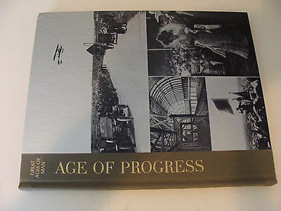 Great Ages of Man Age of Progress by S C Burchell 1966 Time-Life History Series