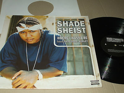 Shade Sheist Where I Wanna Be With Nate Dog  Kurupt Ex Vinyl Ep