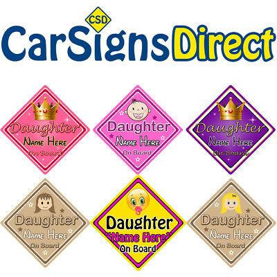 Personalised Daughter On Board Car Sign - Baby/Child Safety - Choice Of Designs