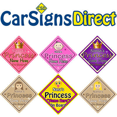 Personalised Nanas Princess On Board Car Sign - Baby/Child Safety - 6 Choices
