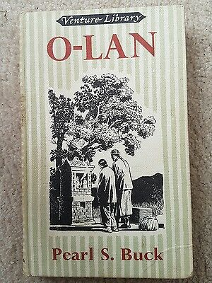 """O-Lan from """"The good earth"""" (Venture library) - Buck, Pearl S 1958-"""